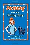 Jentsy and the Rainy Day (Jensty)