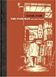 The Push Man and Other Stories (1896597858) by Yoshihiro Tatsumi
