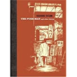 The Push Man and Other Stories ~ Yoshihiro Tatsumi