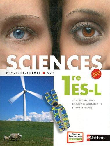 Sciences Physique-Chimie-SVT 1e ES-L