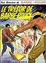 Barbe-Rouge, tome 11 : Le Trésor de Barbe-Rouge par Charlier
