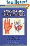 Ayurveda and Marma Therapy: Energy Po...