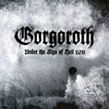 Under The Sign Of Hell 2011 Gorgoroth