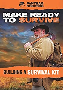 Panteao Productions: Make Ready to Survive: Building a Survival Kit - PMRS08 - Survival Training - Prepping - Bugging Out - Survivalist - DVD