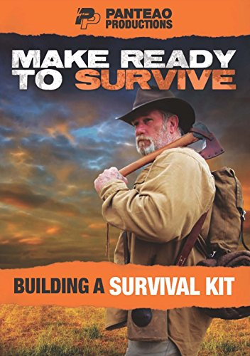 Panteao Productions: Make Ready to Survive: Building a Survival Kit - PMRS08 - Survival Training - Prepping - Bugging Out