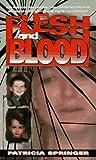 Flesh And Blood (True Crime)