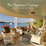 The Summer Cottage: Retreats of the 1...