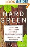 Hard Green: Saving the Environment fr...