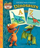 img - for Dinosaurs A to Z (Dinosaur Train) (Padded Board Book) book / textbook / text book