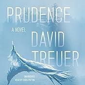 Prudence | [David Treuer]