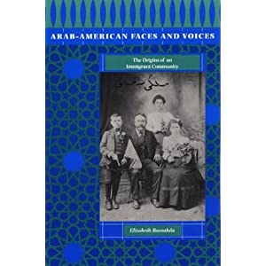 Arab-American faces and voices : the origins of an immigrant community