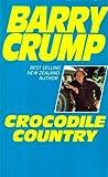 Crocodile Country (Gulf) (0959789766) by Barry Crump