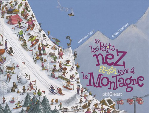 Les Petits nez aussi vont à la montagne