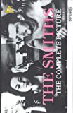 The Smiths: The Complete Picture [VHS]