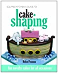 Squires Kitchen's Guide to Cake Shapi...