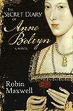 Robin Maxwell The Secret Diary Of Anne Boleyn