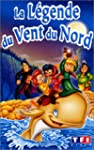 La lgende du vent du nord [VHS]