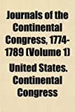 Journals of the Continental Congress, 17...