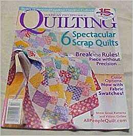American Patchwork Quilting April 2008 Issue 91 Better