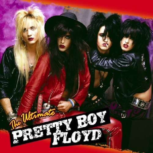 Ultimate Pretty Boy Floyd