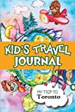 Kids Travel Journal: My Trip to Toronto
