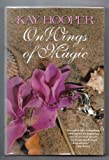 ON WINGS OF MAGIC (Loveswept) (0385471521) by Hooper, Kay