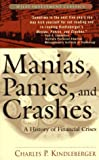 Manias, Panics and Crashes: A History of Financial Crises (Wiley Investment Classics)