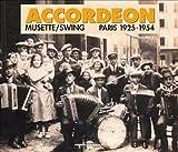 echange, troc Compilation - Accordeon /Vol.4 : Musette Virtuoses Paris (1925-1954)