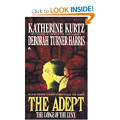 The Adept 2: The Lodge of the Lynx by Katherine Kurtz and Deborah Turner Harris