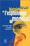 echange, troc Claude Moniquet, Etienne Genovefa - Histoire de l'espionnage mondial, tome 2 : De la guerre froide à la guerre antiterroriste