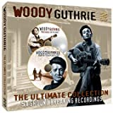 Woody Guthrie The Ultimate Collection