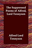Image of The Suppressed Poems of Alfred, Lord Tennyson