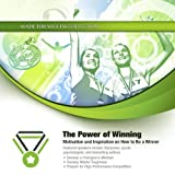 img - for The Power of Winning: Motivation and Inspiration on How to Be a Winner book / textbook / text book