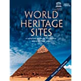 World Heritage Sites: A Complete Guide to 911 UNESCO World Heritage Sites ~ UNESCO
