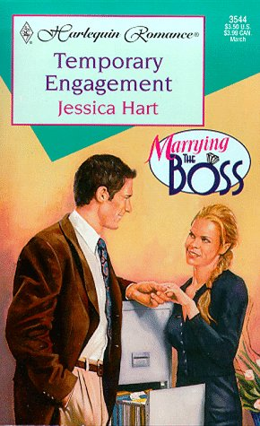 Temporary Engagement (Marrying The Boss) (Harlequin Romance, 3544: Marrying the Boss), Jessica Hart