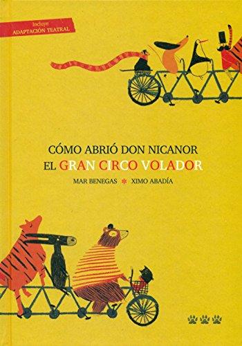 Como Abrio Don Nicanor El Gran Circo Volador
