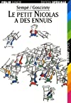 Le petit Nicolas a des ennuis