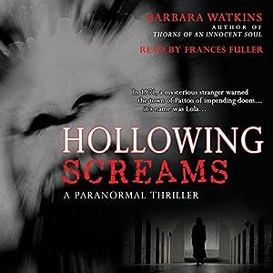 Hollowing Screams   [Barbara Watkins]