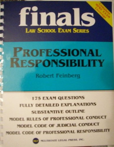 Professional Responsibility (Finals Law School Exam Series)