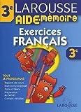 echange, troc Larousse - Aide-Mémoire : Exercices de francais, 3ème