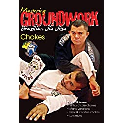 Mastering Groundwork #2 Chokes