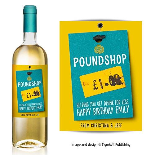 """Personnalisé 'poundshop """"Funny Faux vin Label vous aider à Get Drunk pour moins de cadeau d'anniversaire de n'importe quelle occasion"""