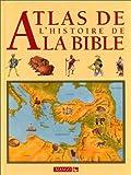 echange, troc Elrose Hunter - Atlas de l'histoire de la Bible
