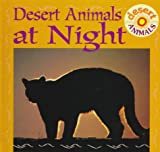 Desert Animals at Night (Desert Animals Discovery Library)
