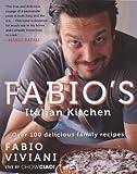 Fabios Italian Kitchen (Turtleback School & Library Binding Edition) by Viviani, Fabio (2013) Library Binding