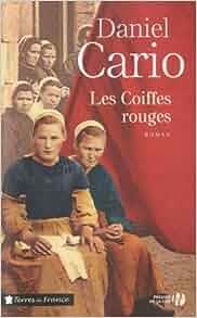 Les coiffes rouges: Daniel Cario: 9782258108387: Amazon.com: Books