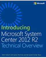Introducing Microsoft System Center 2012 R2