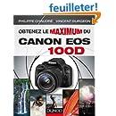 Obtenez le maximum du Canon EOS 100D