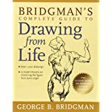 Bridgman's Complete Guide to Drawing from Life ~ George Brant Bridgman