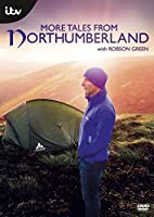 More Tales from Northumberland with Robson Green